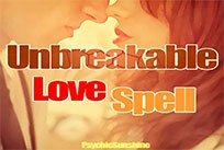 Cast The Powerful Unbreakable Love Spell For You