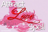 Cast A Powerful And Ancient Spell To Attract Love Into Your Life
