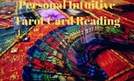 I will perform a personal intuitive tarot card reading